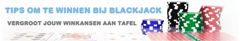 tips om te winnen online blackjack